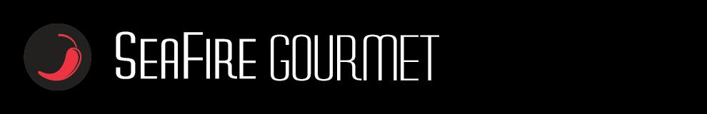 SEAFIRE GOURMET
